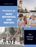 News Reporting and Writing 8th edition 9780312449018 0312449011