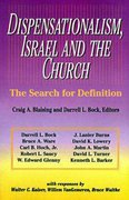 Dispensationalism, Israel and the Church 0 9780310346111 0310346118