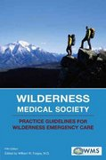 Wilderness Medical Society 5th edition 9780762741021 0762741023