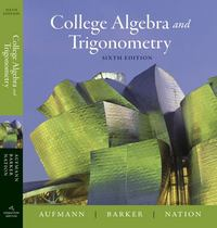 College Algebra and Trigonometry 6th edition 9780618825158 0618825150