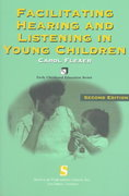 Facilitating Hearing And Listening In Young Children 2nd edition 9781565939899 1565939891