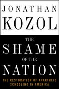 The Shame of the Nation 1st edition 9781400052448 1400052440