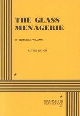 The Glass Menagerie (Acting Edition) 1st Edition 9780822204503 0822204509