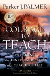 The Courage to Teach 2nd Edition 9780787996864 0787996866
