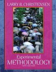 Experimental Methodology 10th Edition 9780205484737 0205484735