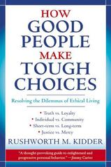 How Good People Make Tough Choices 1st Edition 9780688175900 0688175902