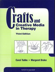 Crafts and Creative Media in Therapy 3rd edition 9781556427565 1556427565