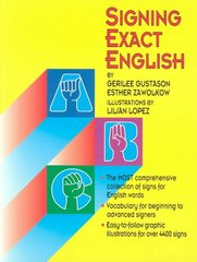 Signing Exact English 1st Edition 9780916708238 0916708233