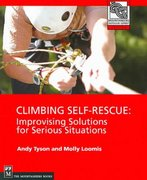 Climbing Self Rescue - Improvising Solutions for Serious Situations 0 9780898867725 089886772X