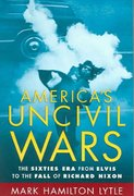 America's Uncivil Wars 1st Edition 9780195174977 0195174976