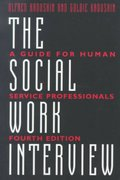 The Social Work Interview 4th edition 9780231096591 0231096593