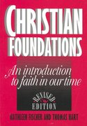Christian Foundations 1st Edition 9780809135950 0809135957