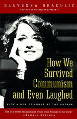 How We Survived Communism and Even Laughed 1st Edition 9780060975401 0060975407