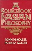 Sourcebook in Asian Philosophy 1st edition 9780023658112 0023658118