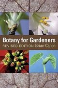 Botany for Gardeners 2nd edition 9780881926552 0881926558
