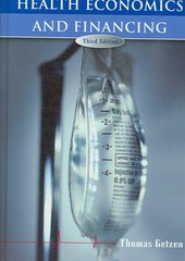 Health Economics and Financing 3rd Edition 9780471772590 0471772593
