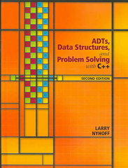 ADTs, Data Structures, and Problem Solving with C++ 2nd Edition 9780131409095 0131409093