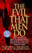 The Evil That Men Do 1st edition 9780312970604 0312970609