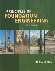 Principles of Foundation Engineering 6th edition 9780495082460 0495082465