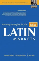 Winning Strategies for the New Latin Markets 1st Edition 9780131480674 0131480677