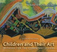 Children and Their Art 8th edition 9780495006961 0495006963