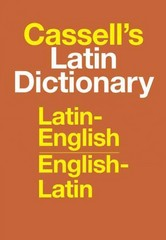 Cassell's Latin Dictionary 1st Edition 9780025225800 0025225804