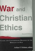 War and Christian Ethics 2nd edition 9780801031137 0801031133