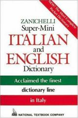 Zanichelli Super-Mini Italian and English Dictionary 1st Edition 9780844284477 0844284475