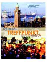Treffpunkt Deutsch 5th edition 9780131955462 0131955462
