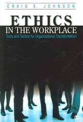 Ethics in the Workplace 1st edition 9781412905398 1412905397