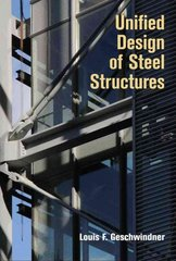 Unified Design of Steel Structures 1st edition 9780471475583 0471475580