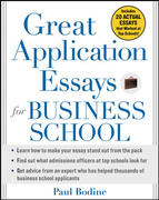 Great Application Essays for Business School 1st edition 9780071452991 0071452990