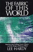 The Fabric of This World 1st Edition 9780802802989 0802802982