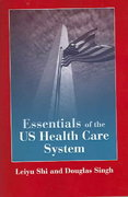 Essentials of the U.S. Health Care System 0 9780763731519 076373151X