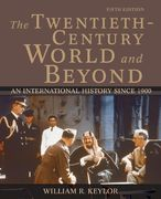 The Twentieth-Century World and Beyond: An International History since 1900 5th edition 9780195168433 0195168437