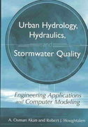 Urban Hydrology, Hydraulics, and Stormwater Quality 1st edition 9780471431589 0471431583