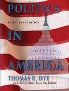 Politics in America, Texas Brief Edition 6th edition 9780131930018 013193001X