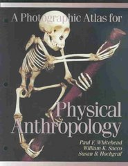Photographic Atlas for Physical Anthropology 0 9780895825728 0895825724