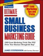 Ultimate Small Business Marketing Guide 2nd edition 9781599180373 1599180375