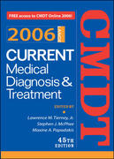 Current Medical Diagnosis & Treatment, 2006 45th edition 9780071501545 0071501541