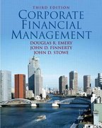 Corporate Financial Management 3rd Edition 9780132278720 0132278723