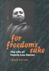 For Freedom's Sake 1st Edition 9780252069369 0252069366