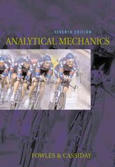 Analytical Mechanics 7th edition 9780534494926 0534494927