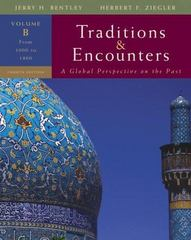 Traditions &amp. Encounters, Volume B: From 1000 to 1800 4th edition 9780073330655 0073330655