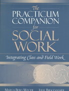 The Practicum Companion for Social Work 1st edition 9780321045195 032104519X