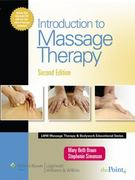 Introduction to Massage Therapy 2nd edition 9780781773744 0781773741