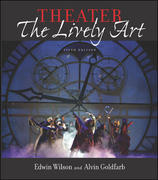Theater: The Lively Art 5th edition 9780072872187 0072872187