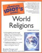 The Complete Idiot's Guide to World Religions, 3rd Edition 3rd edition 9781592572229 1592572227