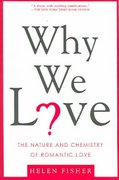 Why We Love 1st Edition 9780805077964 0805077960