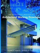 The Professional Practice of Architectural Working Drawings 3rd Edition 9780471395409 0471395404